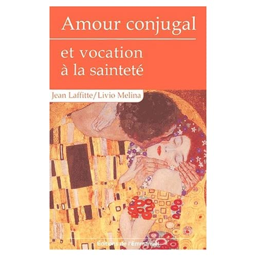 Amour conjugal et vocation à la sainteté