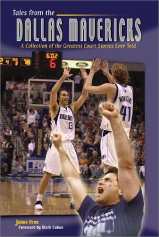 Tales of the Dallas Mavericks por Jaime Aron