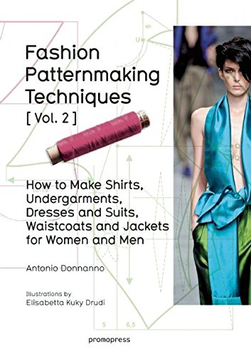 FASHION PATTERNMAKING TECNIQUES VOL. 2 por Antonio Donnanno