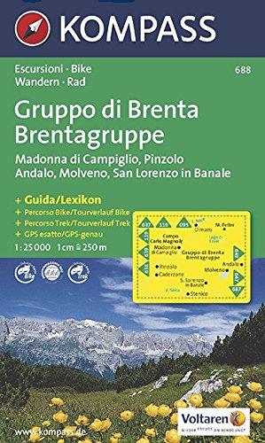 Gruppo di Brenta, Madonna di Campiglio, Andalo, Molveno: Escursioni / Bike. Wandern / Rad. GPS-genau. 1:25.000