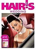 Hair's How: Volume 4 - Wedding