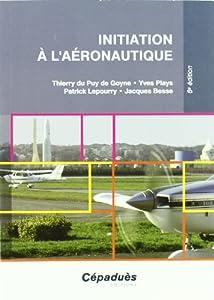 """Afficher """"Initiation à l'aéronautique"""""""
