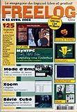 FREELOG [No 43] du 01/04/2003 - MYHTPC - LAB - FILEZILLA - AMENAGEONS LA DECO - 125 LOGICIELS GRATUITS - ECRANS ET THEMES - EDUCATIFS - BUREAUTIQUE - PALM...