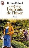 LA GRANDE PATIENCE TOME 4 . LES FRUITS DE L'HIVER