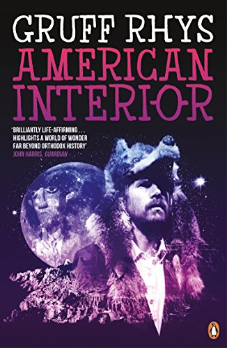 American Interior: The Quixotic Journey of John Evans (English Edition)