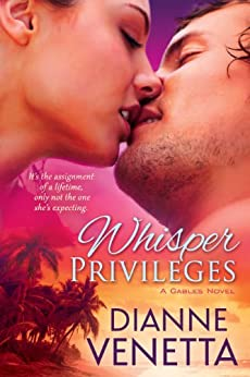 Whisper Privileges (The Gables Trilogy Book 3) by [Venetta, Dianne]