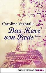 Das Herz von Paris: Roman
