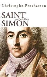Saint Simon et le saint-simonisme