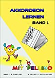 Akkordeon lernen mit Fellino - Band 1