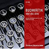 Buchkritik 1997 bis 2016, 1 CD-ROM Buchbesprechungen aus F.A.Z. und Sonntagszeitung - Belletristik, Kinder- und Jugendbücher sowie Sach- und Fachbücher. Für Windows ab 2000