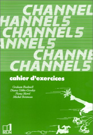 Channel 5. Cahier d'exercices