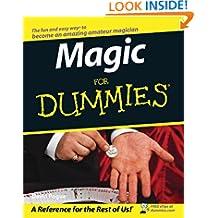 Magic For Dummies (For Dummies Series)