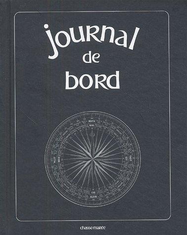 Journal de Bord du Chasse-Marée par Patrick Huet, Nathalie Couilloud
