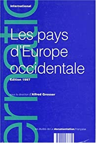 Les pays d'Europe occidentale par Alfred Grosser