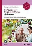 : Hochbetagte und Menschen mit Demenz aktivieren: Lieder, Geschichten, Gedichte und Anregungen - Herbst. Band 2. Ausgabe mit CD.