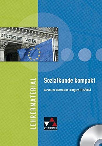 Sozialkunde kompakt (FOS/BOS) : Lehrermaterial, 1 CD-ROM