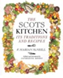 The Scots Kitchen: Its Traditions and Recipes