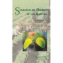 Sulfato de hierro: su uso agrícola