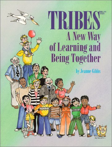 tribes-a-new-way-of-learning-and-being-together-by-jeanne-gibbs-1994-06-01