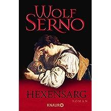 Hexensarg: Roman (Die Lapidius-Serie, Band 2)