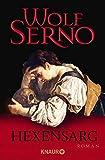 Hexensarg: Roman (Die Lapidius-Serie, Band 2) - Wolf Serno