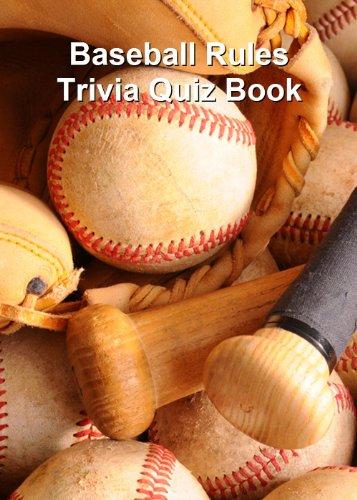 Baseball Rules Trivia Quiz Book (English Edition)
