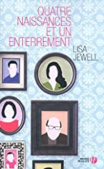 Quatre naissances et un enterrement de Lisa JEWELL