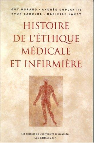 Histoire de l'éthique médicale et infirmière. Contexte socioculturel et scientifique