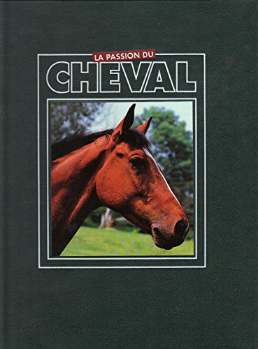 La passion du cheval - Editions Atlas - Volume 1