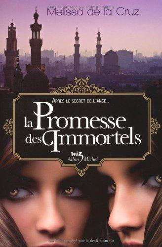 Les Vampires de Manhattan, Tome 6: La Promesse des Immortels