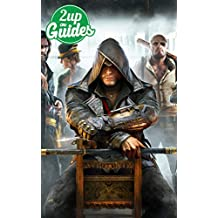 Assassin's Creed Syndicate Strategy Guide & Game Walkthrough – Cheats, Tips, Tricks, AND MORE! (English Edition)