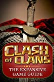 Clash of Clans: The Expansive Game Guide, Gold Edition