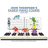 John Thompson's Easiest Piano Course (Part 2)