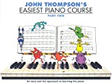 : John Thompson's Easiest Piano Course (Part 2)