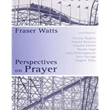 Perspectives on Prayer