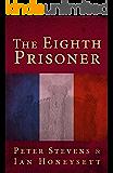 The Eighth Prisoner (The Bastille Murders Book 1)