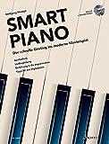 Smart Piano: Der schnelle Einstieg ins moderne Klavierspiel. Band 1. Klavier. Lehrbuch mit CD. (Modern Piano Styles)