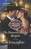 The Maverick's Bridal Bargain (Montana Mavericks)
