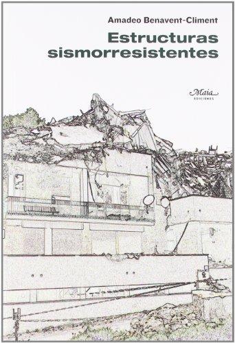 Portada del libro Estructuras Sismorresistentes (Claves para comprender la ingeniería)