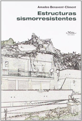 Estructuras sismorresistentes por amadeo_benaventcliment