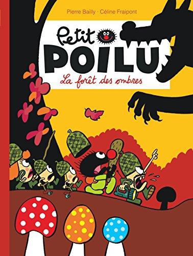 Petit Poilu - tome 8 - La forêt des ombres nouvelle maquette