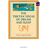 The Tibetan Yogas Of Dream And Sleep by Tenzin Wangyal Rinpoche (1998) Paperback
