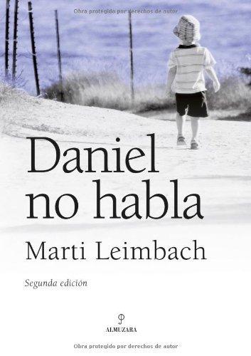 Daniel no habla (Novela) por Marti Leimbach