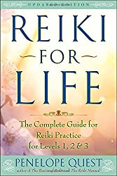 Reiki for Life (Updated Edition): The Complete Guide to Reiki Practice for Levels 1, 2 & 3 by Penelope Quest (2016-05-31)