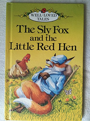 The sly fox and the little red hen