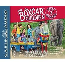 DETOUR OF THE ELEPHANTS     2D (The Boxcar Children: Great Adventure)