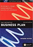 The Definitive Business Plan: The Fast-track to Intelligent Business Planning for Executives and Entrepreneurs (Financial Times Series)