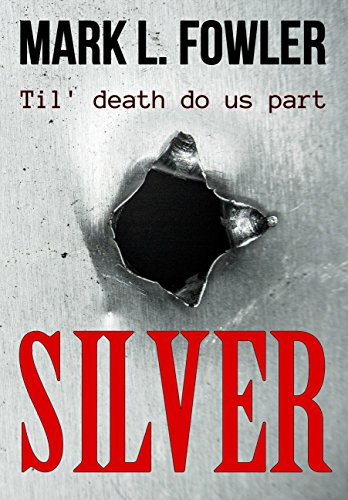 Silver by [Fowler, Mark L.]