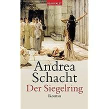 Der Siegelring: Roman (Die Ring-Saga 1)