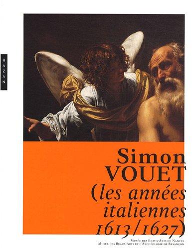 Simon Vouet : Les années italiennes (1613-1627)